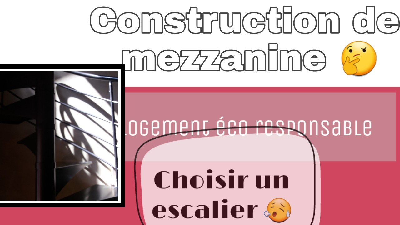 construction mezzanine chosiir son escalier