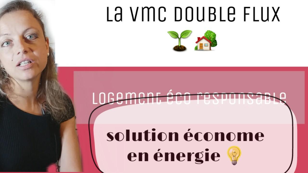 vmc double flux economie energie