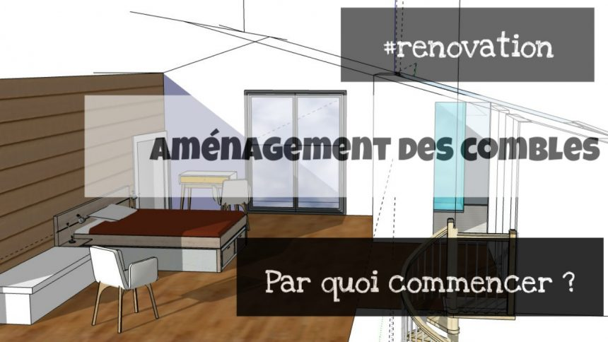renovation des combles amenagement