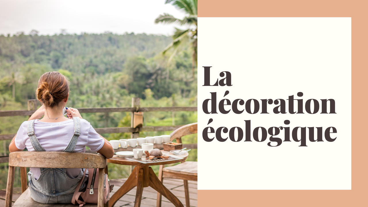 la decoration ecologique