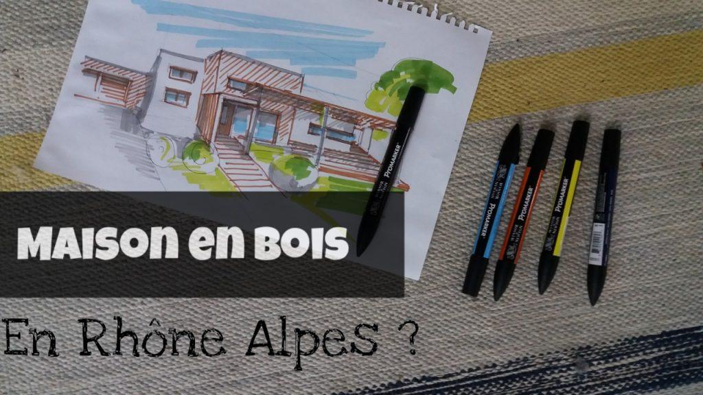 maison ossature bois rhone alpes