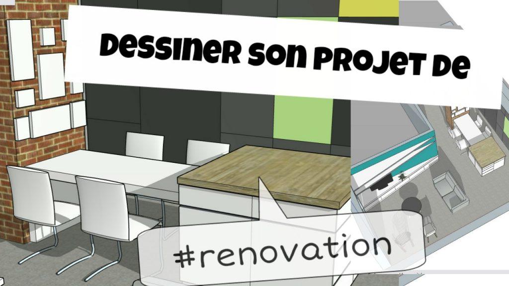 dessiner son projet de renovation