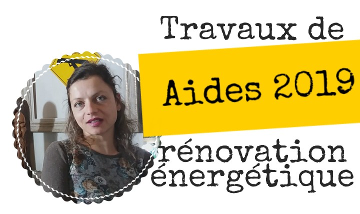 aides travaux renovation 2019