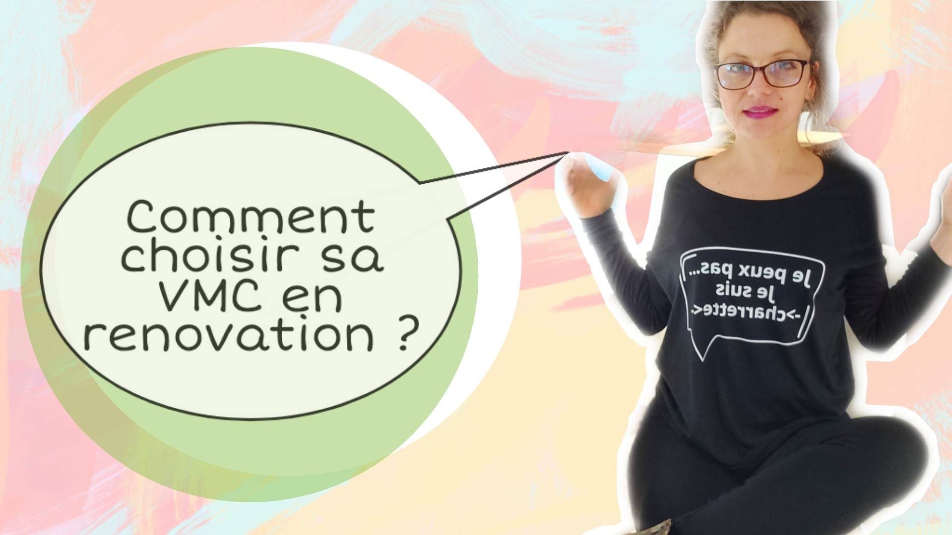 comment choisir sa ventilation en renovation
