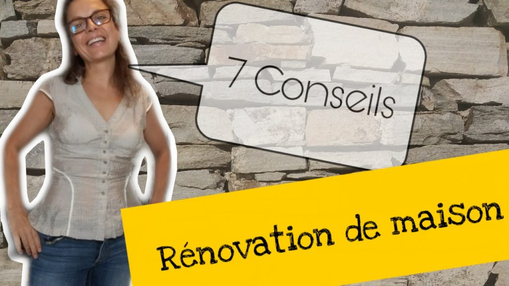 7 conseils renovation maison