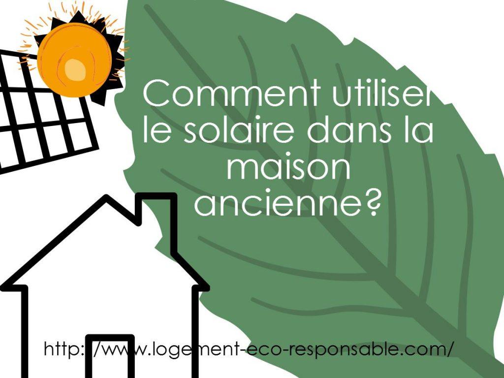 energie solaire maison ancienne