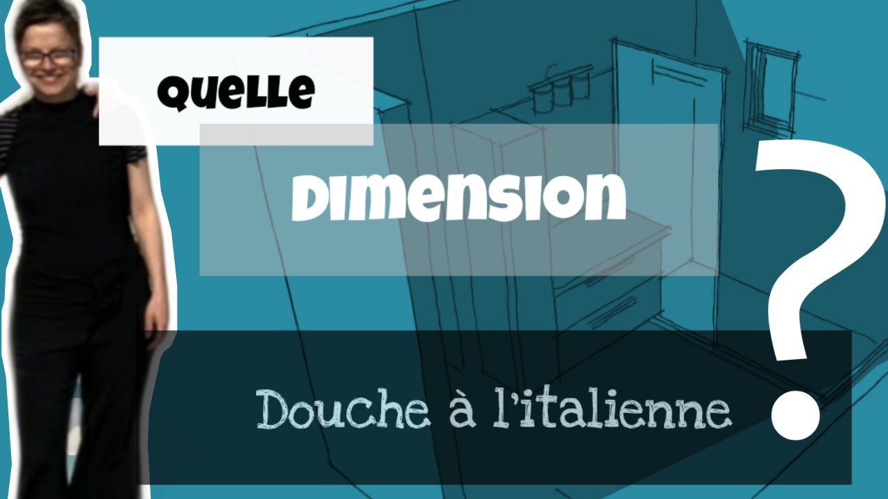 dimensions douche italienne