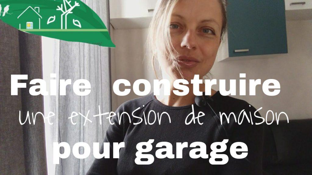 extension de maison pour garage
