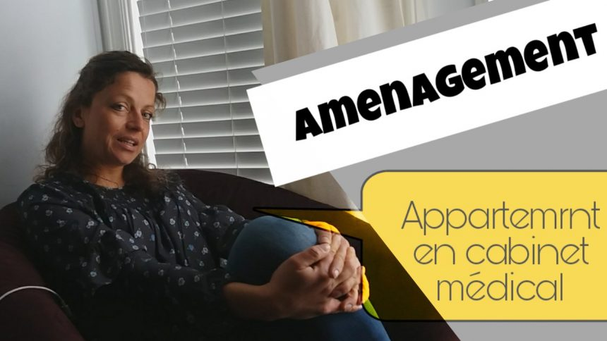amenagement cabinet medical dans un appartemnt