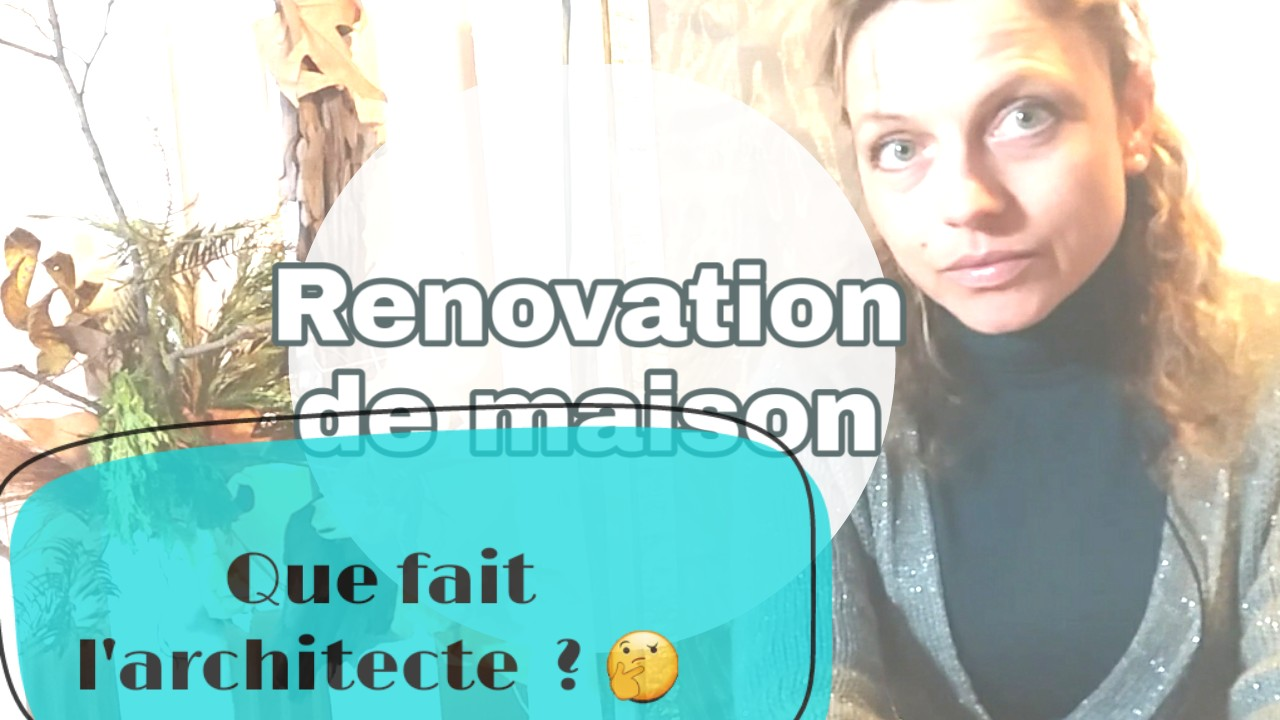 que fait architecte renovation