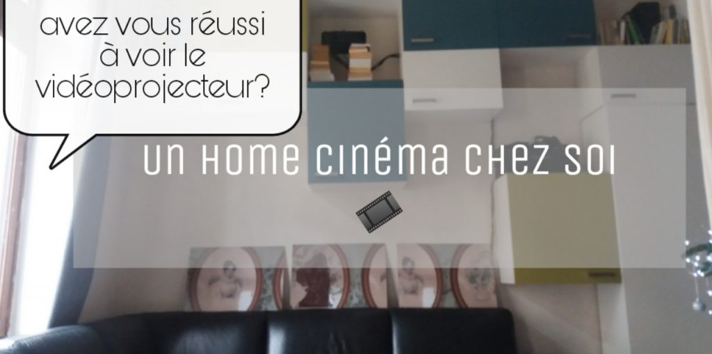 instalaltion de videoprojecteur home cinema