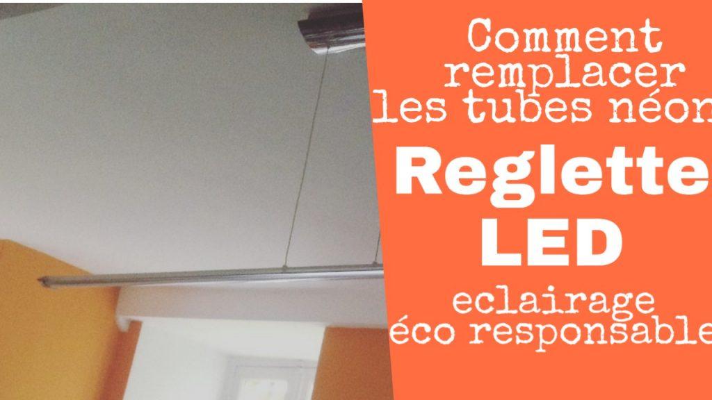 Exemple réglette LED remplacer Néon
