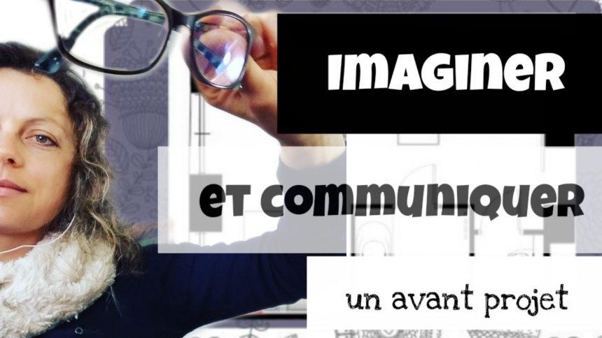 imaginer et communiquer un avant projet