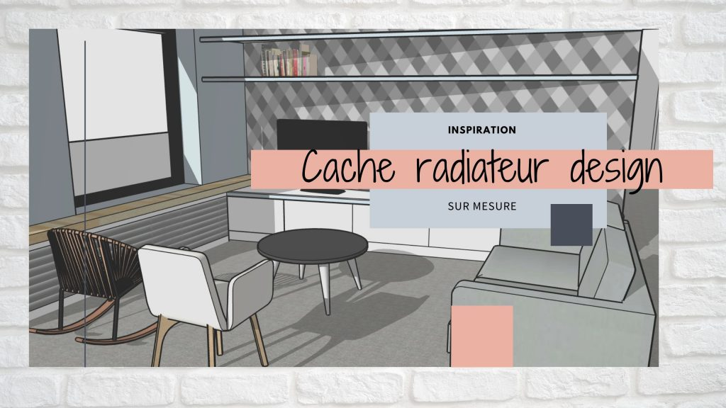 cache radiateur design original