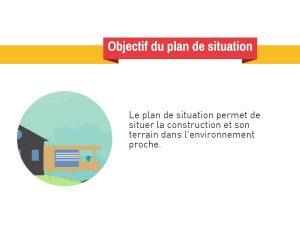 Plan de situation permis de construire pcmi2 2 for Plan de situation pour permis de construire