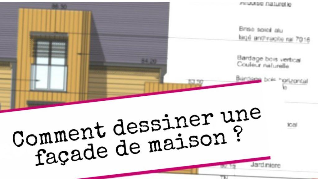 faire les plans de sa maison Pour le dossier de demande de permis de construire, le plan de façade nu0027a  pas pour objectif de démontrer que la maison est u201cbelleu201d mais quu0027elle  respecte les ...
