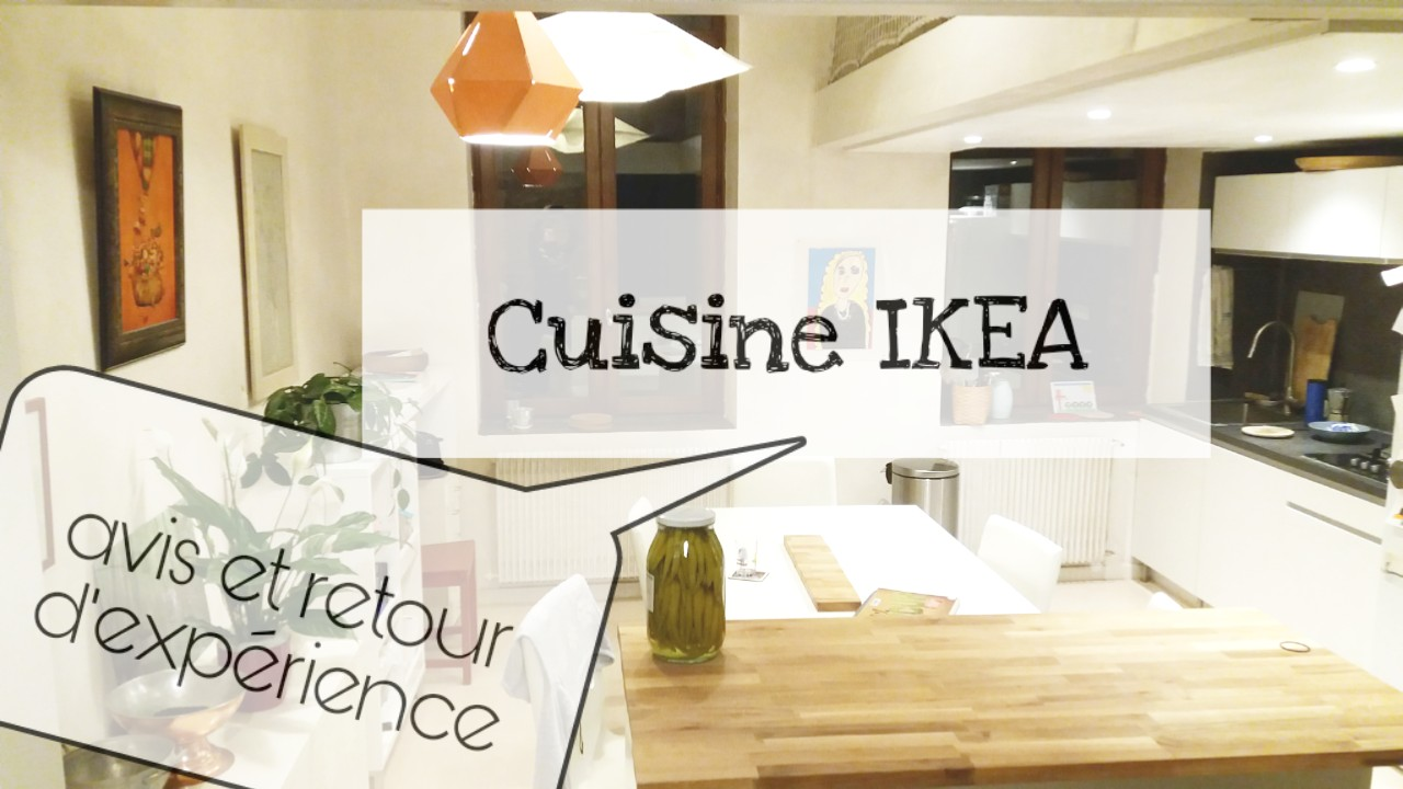 Prix Cuisine Aménagée Ikea mon vis sur la cuisine ikea / + photos et video/