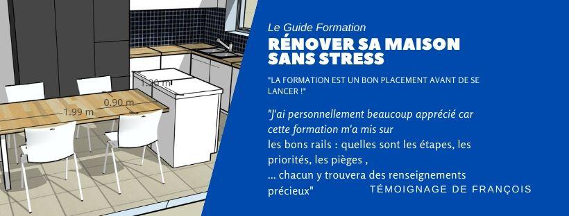 guide renovation maison temoignage francois